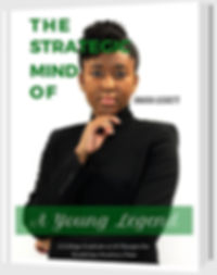 The Strategic Mind of A Young Legend is a great book for young adults and professionals looking to build a successful personal brand.