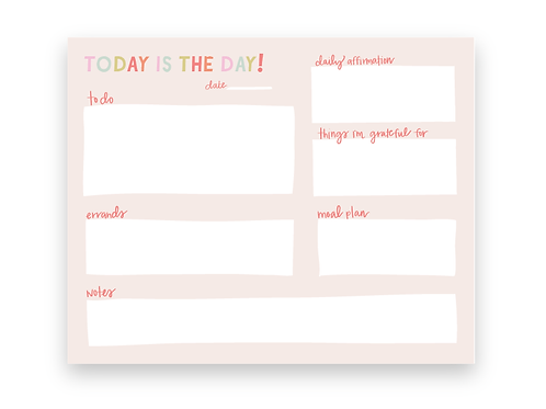 Today is the Day! Notepad