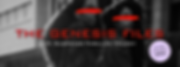 The Genesis Files banner