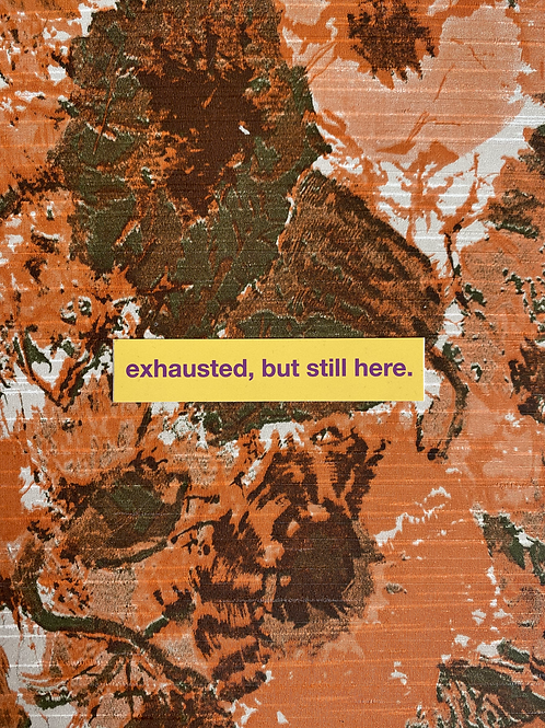 [Sold Out] Exhausted Sticker
