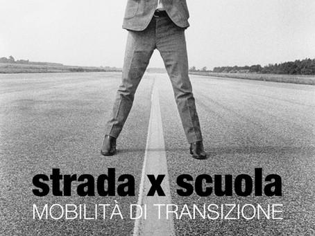 Mettiamo la scuola sulla buona strada - proposte per una mobilità di transizione sostenibile