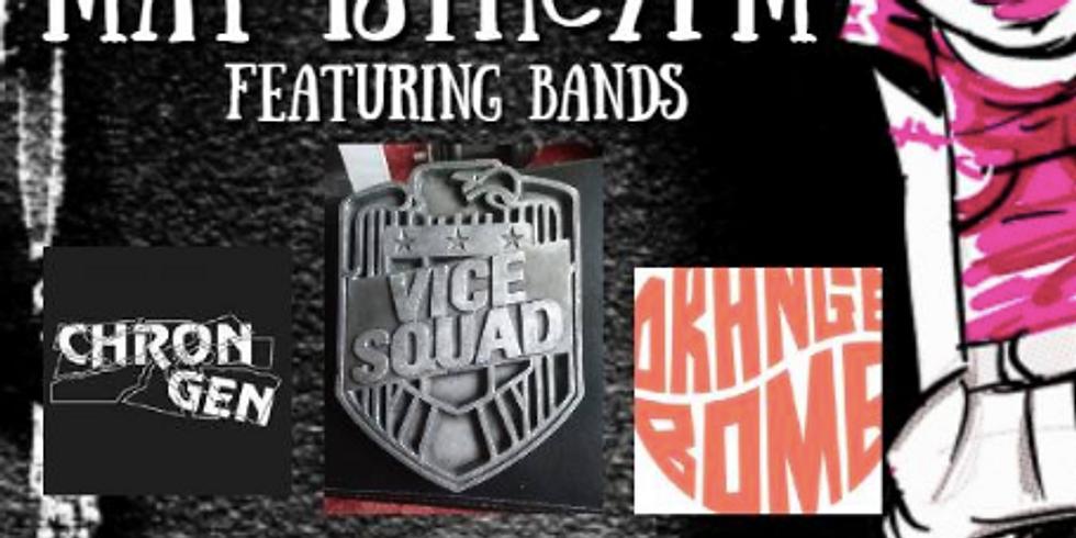 Vice Squad/Chron Gen/Orange Bomb