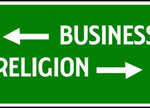 Why Your Business Is Inherently Religious - And You Should Embrace It