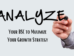 Analyze Your BSC  to Maximize Your Growth Strategy