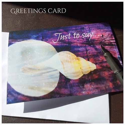 Just to Say Card