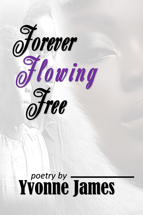 Forever Flowing Free
