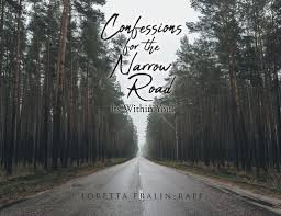 Confessions for the Narrow Road