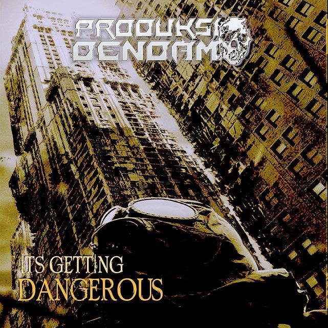 PD/Its Getting Dangerous