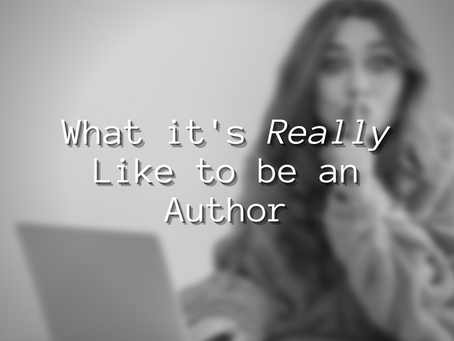 What it's Really Like to be an Author