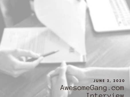 AwesomeGang.Com Interview