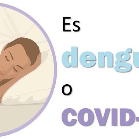 ¿Es Dengue o Covid?