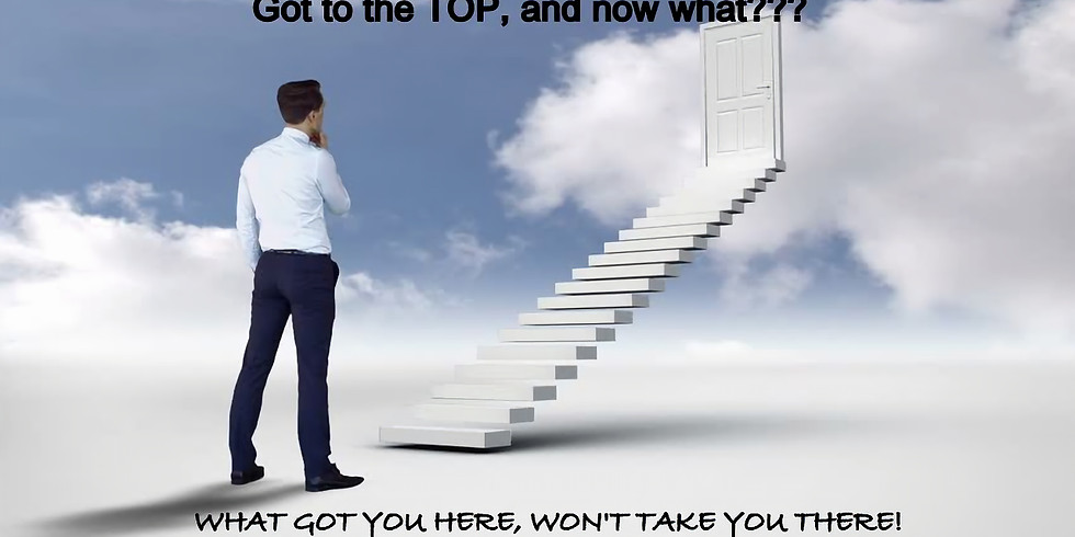 Got to the TOP, and now WHAT??? (1)