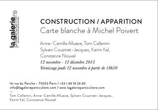 """""""Construction / Apparition"""" : exposition collective avec Constance Nouvel"""