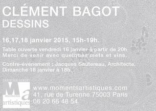 """Clément Bagot - """"DESSINS"""" - 16, 17 et 18 Janvier 2015"""
