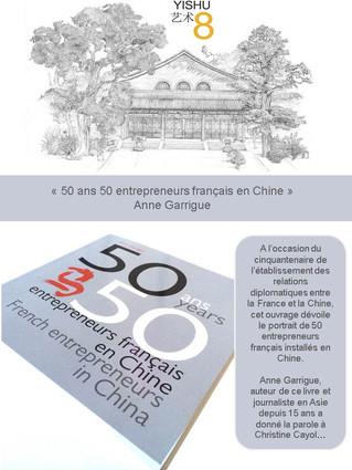 «50 ans 50 entrepreneurs français en Chine» - Anne Garrigue