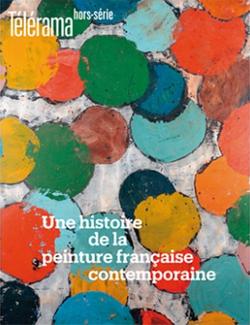 Télérama|Une histoire de la peinture française contemporaine