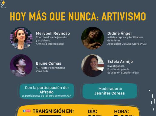 Hoy más que nunca: Artivismo (2020)