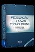 Regulação-e-Novas_Tecnologias -rafael-le
