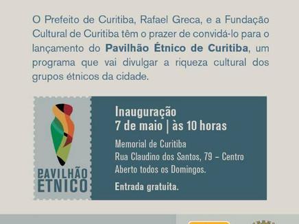 Inauguração do Pavilhão Étnico - Memorial de Curitiba - Domingo dia 07/04