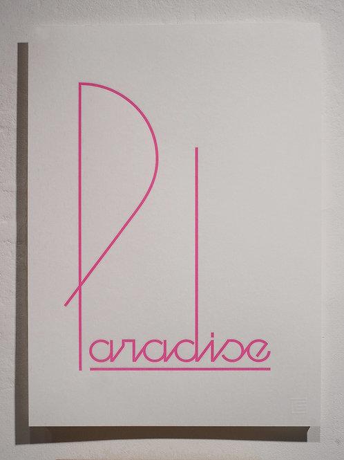 Paradise (Fluorescent Pink)