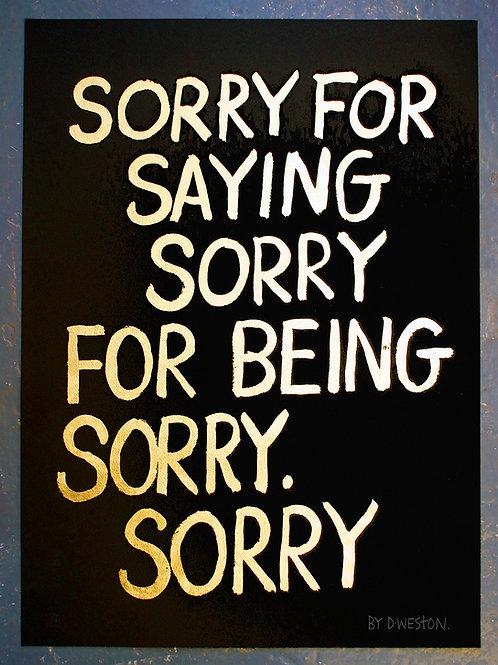 Apologies (Gold on black)