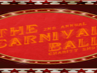 The 2nd Annual Carnival Ball Announced!