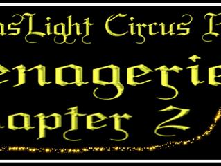 "The GasLight Circus Announces Sequel Performance to ""Menagerie"""