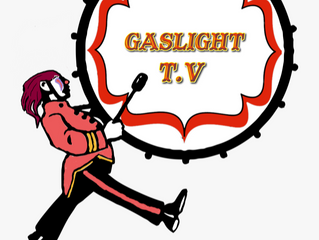 Introducing GasLight TV!