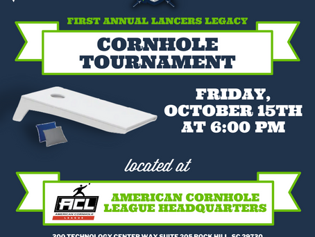 First Annual Lancers Legacy Cornhole Tournament and Prizes