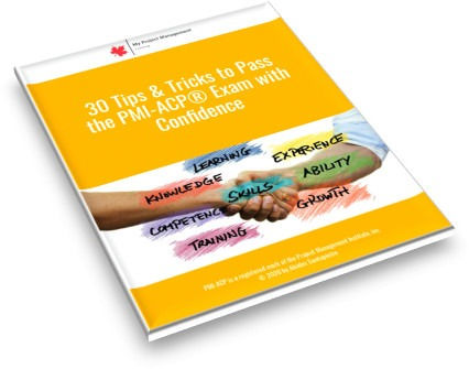 30 Tips & Tricks to Pass the PMI-ACP® Exam with Confidence