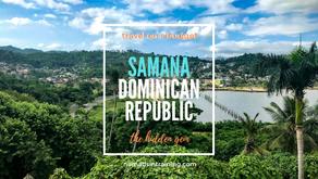 Samaná, Dominican Republic: The Hidden Gem