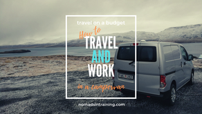 Travel On a Budget: How To Travel And Work In A Campervan