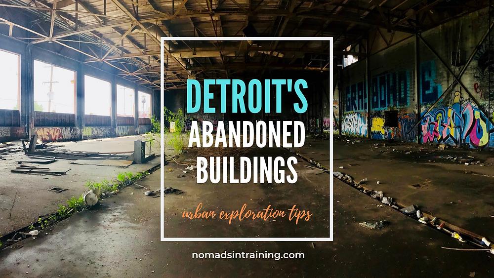 Detroit's abandoned buildings urban exploration