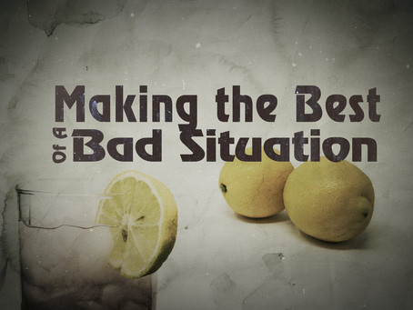 The best of a bad situation