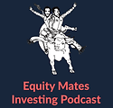 Equity Mates Podcast.png
