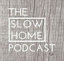 Slow Home Podcast.JPG