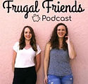 Frugal Friends Podcast.JPG