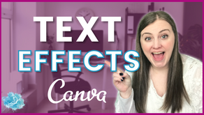 Canva Quick Tips: Text Effects | Canva feature tutorial 2020