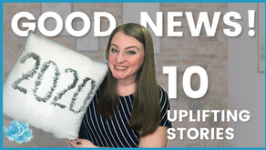 Good News! 10 uplifting stories from 2020: small wins and good things that happened in 2020