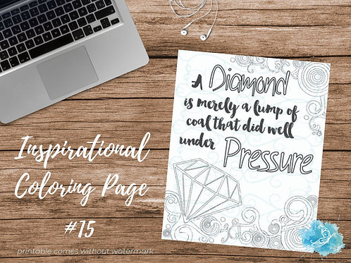 Adult Inspirational Coloring Page printable #15-Under Pressure