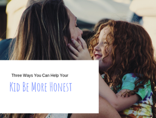 Three Ways You Can Help Your Kid Be More Honest