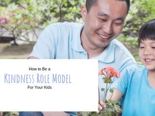 How to Be a Kindness Role Model for Your Kids