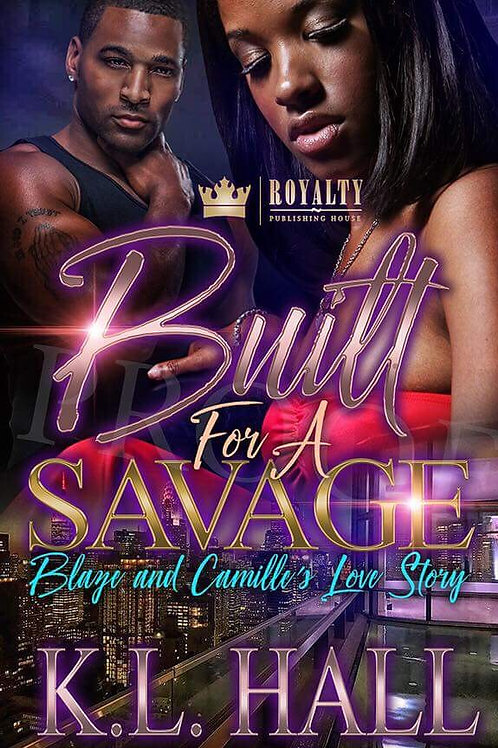 Built for a Savage: Blaze and Camille's Love Story