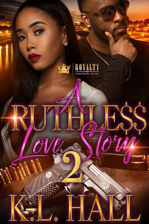 A Ruthle$$ Love Story 2