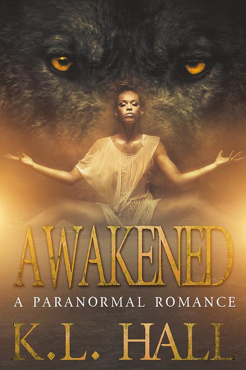 Awakened: A Paranormal Romance (Novella)