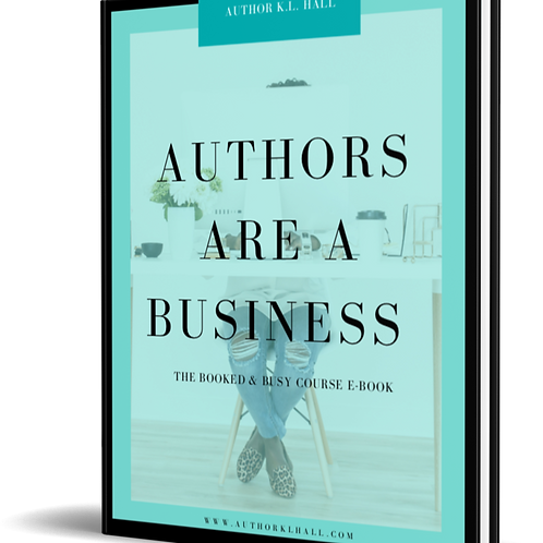 Authors are a Business: The Booked & Busy Course E-Book
