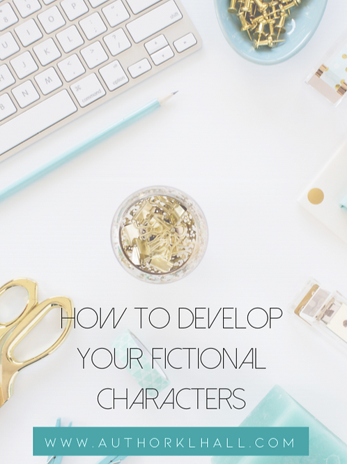 How to Develop Your Fictional Characters