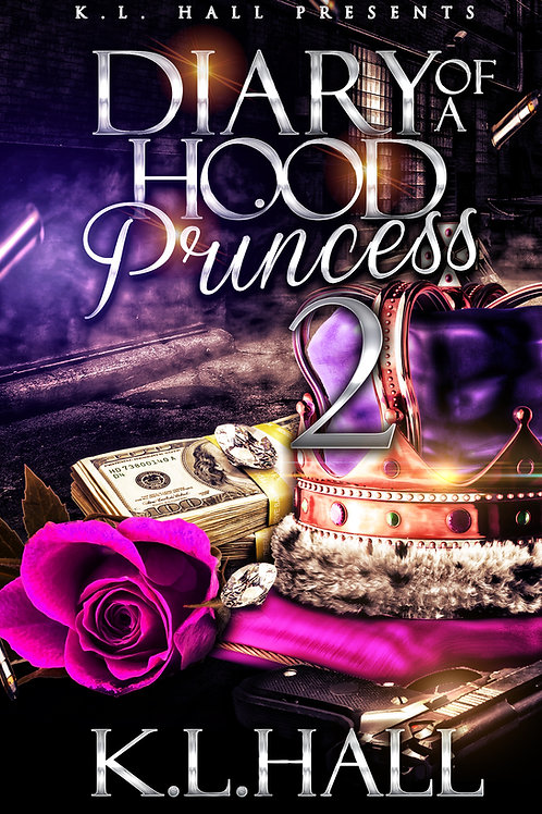 Diary of a Hood Princess 2