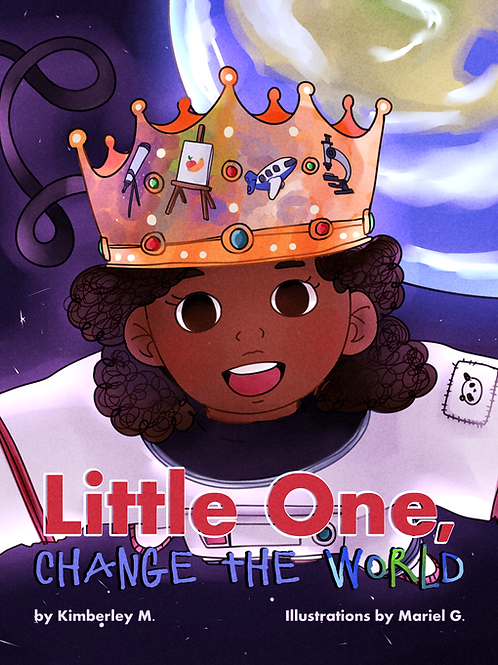 Little One, Change the World