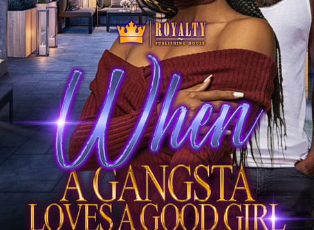 When a Gangsta Loves a Good Girl Sneak Peek!